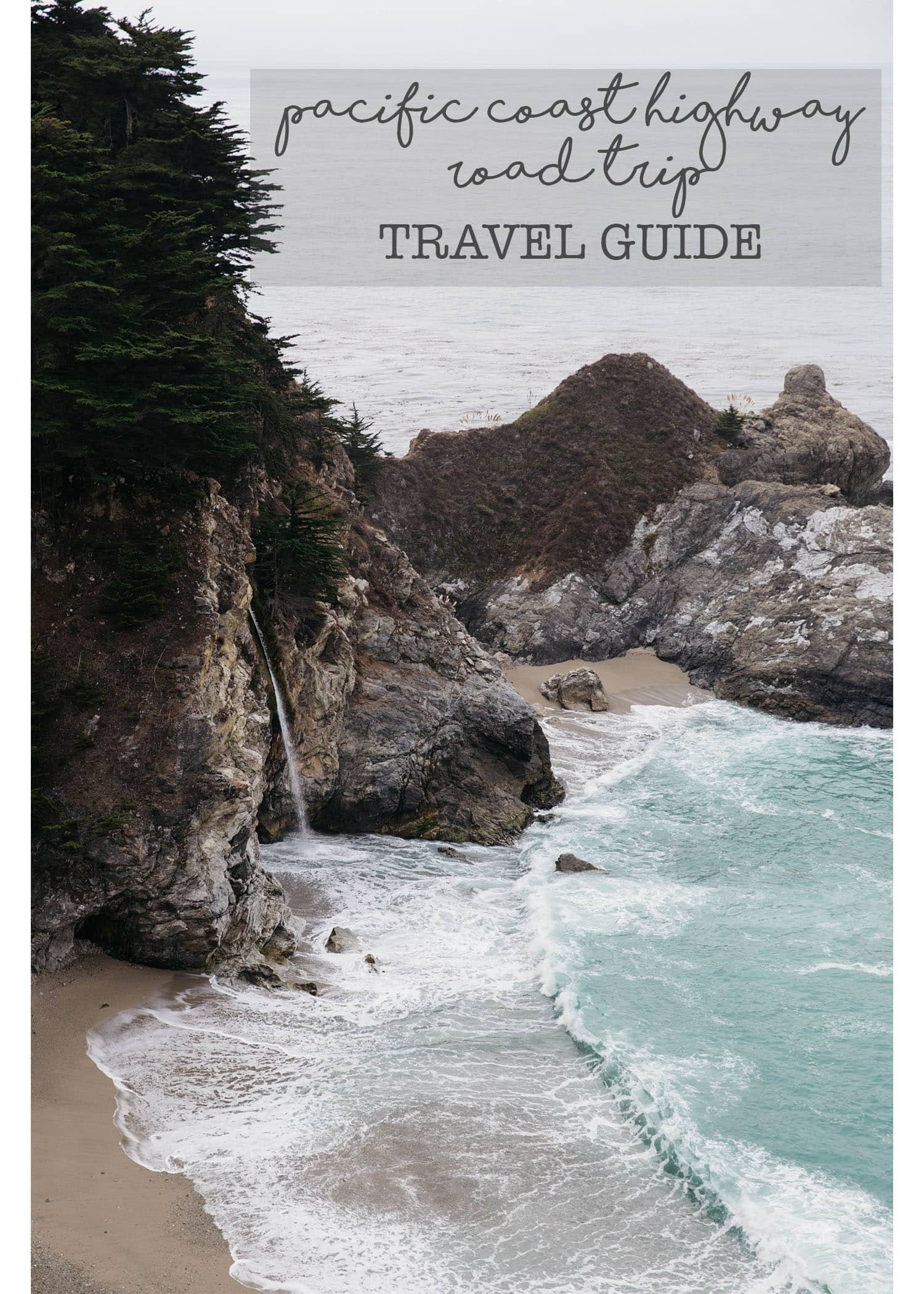 PACIFIC COAST HIGHWAY TRAVEL GUIDE